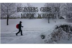 Beginners Guide to Nordic Walking