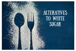 Alternatives to White Sugar