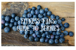 Fitness Fans Guide to Berries