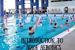 Introduction to Aqua Aerobics