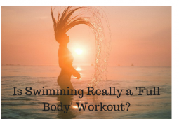 Does Swimming Work all Muscles?